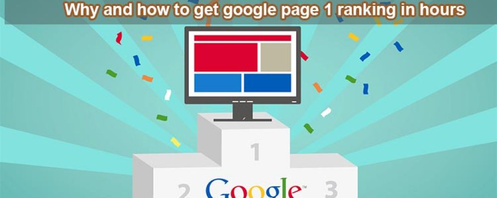 How to get to 1st page on google in hours